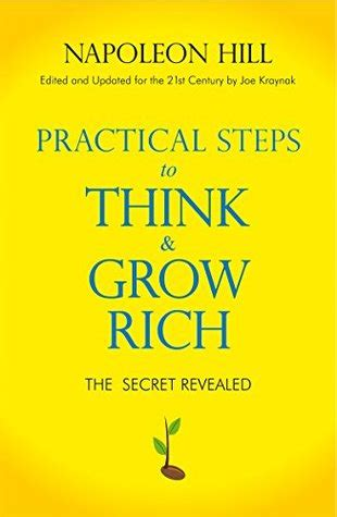 practical steps    grow rich  napoleon hill