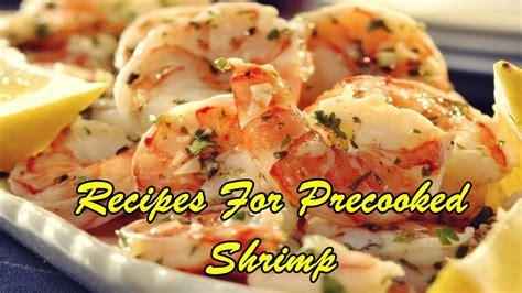 recipes  precooked shrimp youtube
