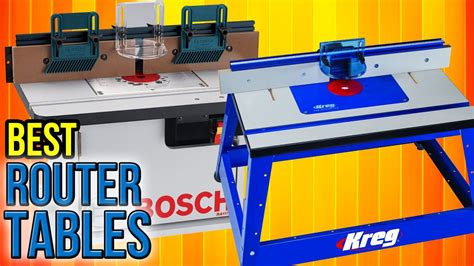 bester router 2017 8 best router tables 2017