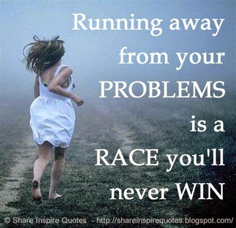 Running Away From Love Quotes