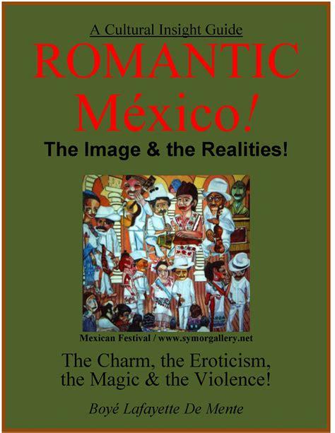Cultural Insights On Mexico By Boye Lafayette De Mente