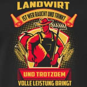 sprüche landwirtschaft suchbegriff quot landwirtschaft sprüche quot t shirts spreadshirt