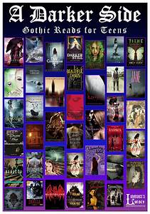 A Darker Side Gothic Reads For Teens Some Great Gothic