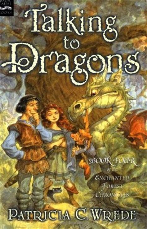 talking  dragons enchanted forest chronicles