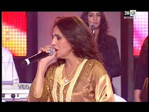 Youtube Chanson Marocaine : naima samih chante chaft al khatem ouajebni chanson ~ Zukunftsfamilie.com Idées de Décoration