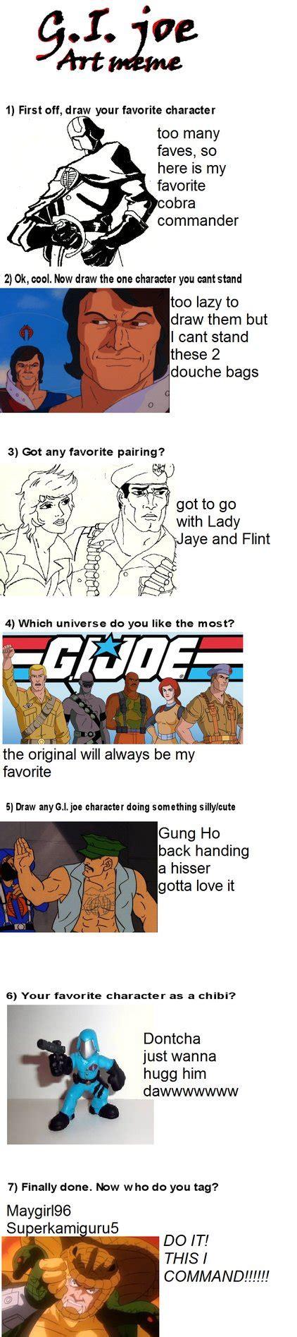 Gi Joe Meme - gi joe meme by lovefistfury on deviantart