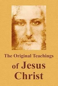 The Original Teachings of Jesus Christ by Vladimir Antonov