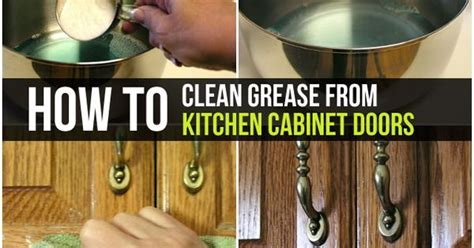 how to clean greasy kitchen cabinets how to clean grease from kitchen cabinet doors kitchen