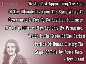 Ayn Rand's Quotes On Darkest Periods Of Human History ...