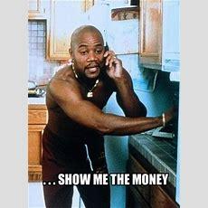 Jerry Maguire Show Me The Money Cuba Gooding Jr  Bedtime Stories  Pinterest  Show Me, Jerry