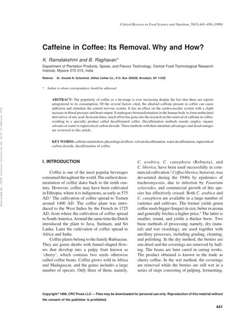 In this paper, references are made to production and demand quantities, and supply/demand balances using both crop years and coffee years. (PDF) Caffeine in Coffee: Its Removal. Why and How?
