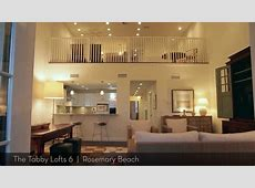 Rosemary Beach, The Tabby Lofts Exclusive, Luxury 3