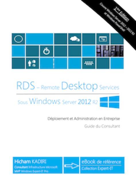 passerelle bureau à distance rds windows server 2012 r2 déploiement et administration