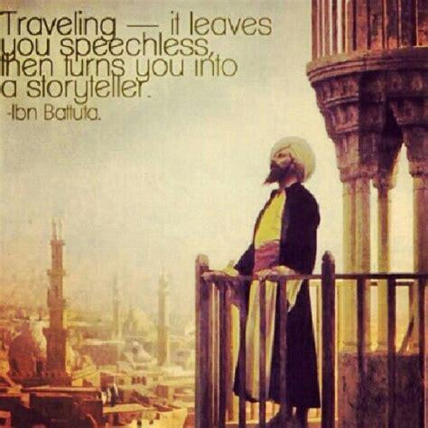 Ibn Battuta Quotes Quotesgram
