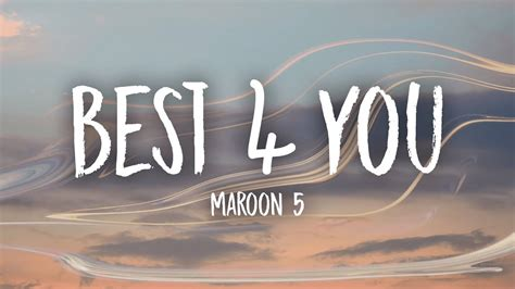 Maroon 5  Best 4 You (lyrics) Youtube