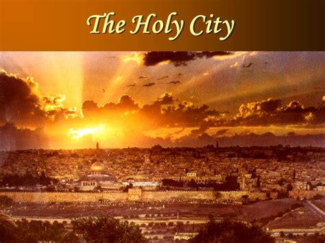 The Holy City  Ppt Video Online Download