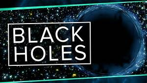 Do Events Inside Black Holes Happen? | Space Time | PBS ...