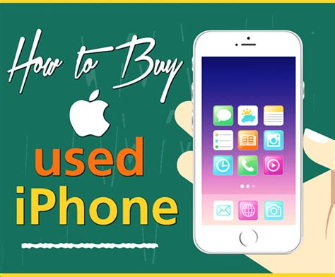 buy used iphones things to consider and check before buying a used iphone