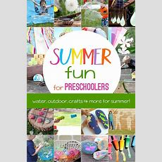 So Much Fun! Summer Activities For Preschoolers  Hands On As We Grow