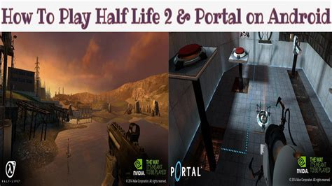 how to play on android how to play half 2 portal on any android devices