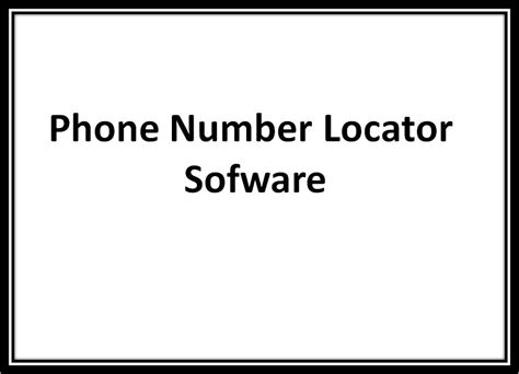 phone number locator sofware phone number location