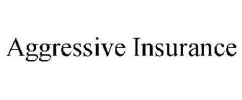 aggressive insurance phone number aggressive insurance trademark of aggressive insurance