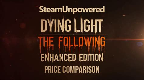 dying light cost price comparison dying light enhanced edition steam