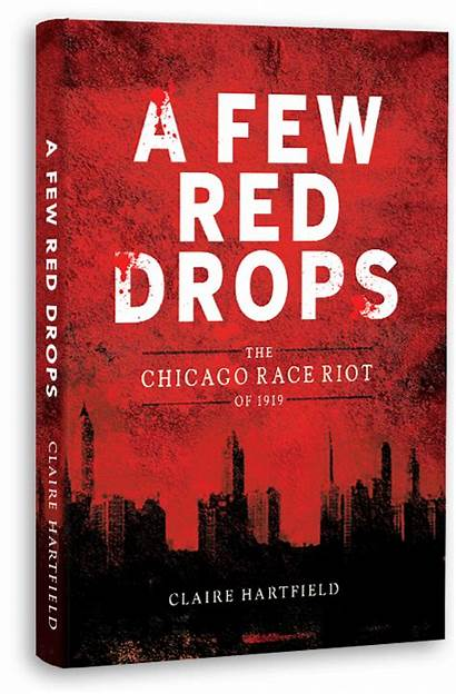 Few Drops Riot Roots Race 1919 Illinois