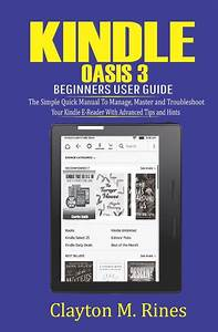 Kindle Oasis 3 Beginners User Guide  The Simple Quick