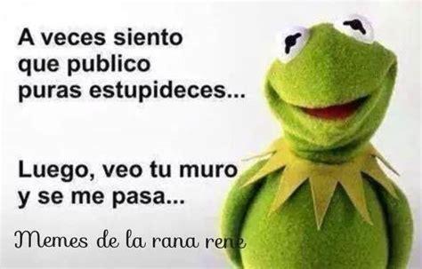 Memes De La Rana Rene - los mejores memes de la rana ren 233 para compartir en facebook facebook lol and meme