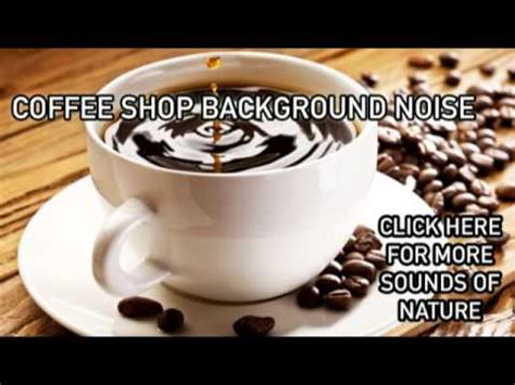 Coffee Shop Background Noise 1 Hour Of Coffee Shop Background Noise