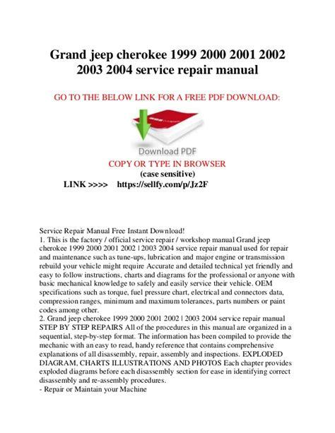 small engine repair manuals free download 2000 jeep grand cherokee lane departure warning grand jeep cherokee 1999 2000 2001 2002 2003 2004 service repair manu