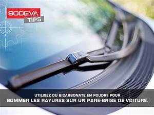 Effacer Rayure Pare Brise : retrouvez un pare brise tincelant sodeva ~ Premium-room.com Idées de Décoration
