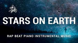 "Rap Beat Instrumental Piano Music - ""Stars On Earth"" - YouTube"