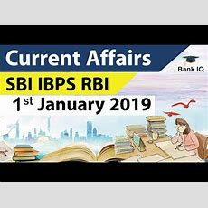 Current Affairs 2019 For Sbi & Ibps Po 2019  1 January 2019 Youtube