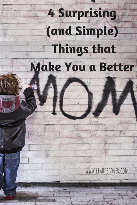 4 Surprising (and Simple) Things That Make Me A Better Mom