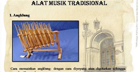 Alat musik tradisional kecapi merupakan alat musik kelasik yang selalu mewarnai beberapa kesenian di tanah sunda ini. Sekripsi Ku: CONTOH ALAT MUSIK TRADISIONAL DAN PENGERTIANNYA