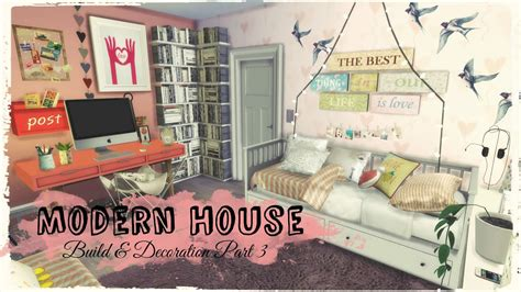 Sims 4 Home Interior Design : Modern House (build & Decoration Part3)