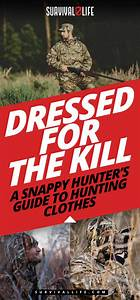 Complete Guide To Hunting Clothes