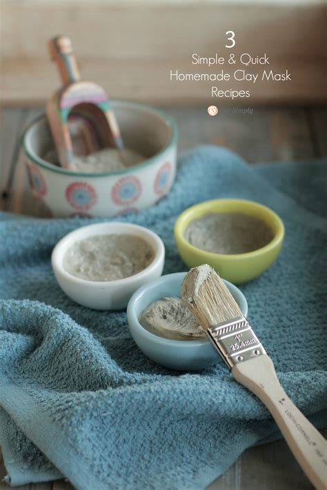 simple quick homemade clay mask recipes  simply