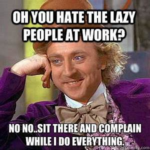 Working With Lazy People Quotes. QuotesGram