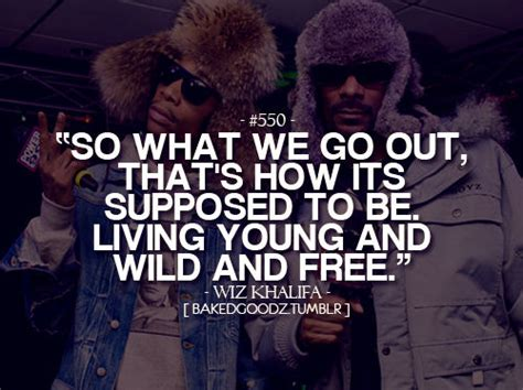 Living Wild Young And Free Quotes