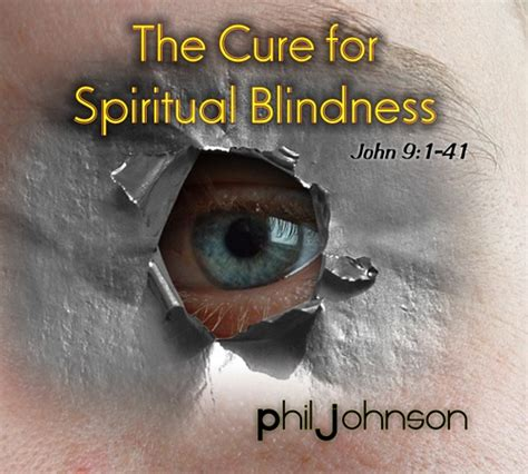 cure for blindness sermonaudio the cure for spiritual blindness 9