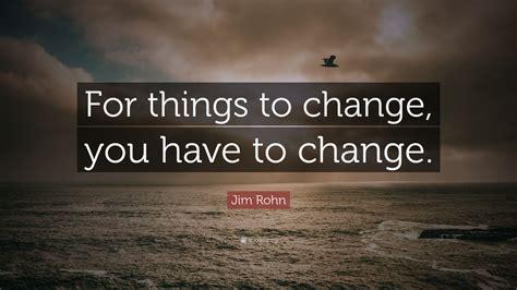 jim rohn quote    change    change
