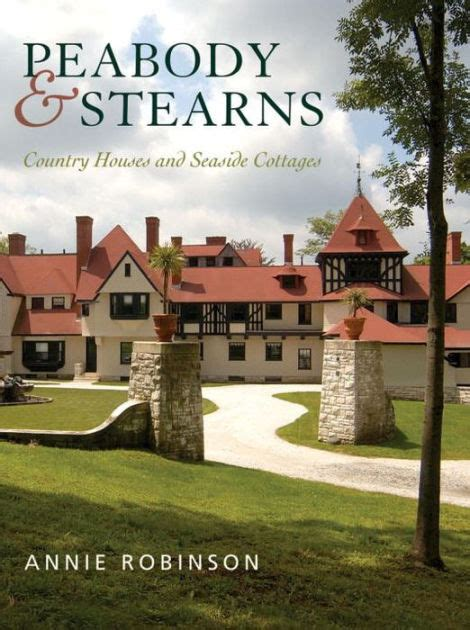 barnes and noble peabody peabody stearns country houses and seaside cottages by