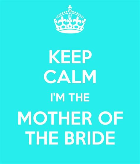 Mother Of The Bride Quotes