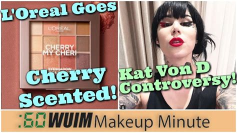 L'oreal's New Cherry Scented Makeup Line! Kat Von D Video