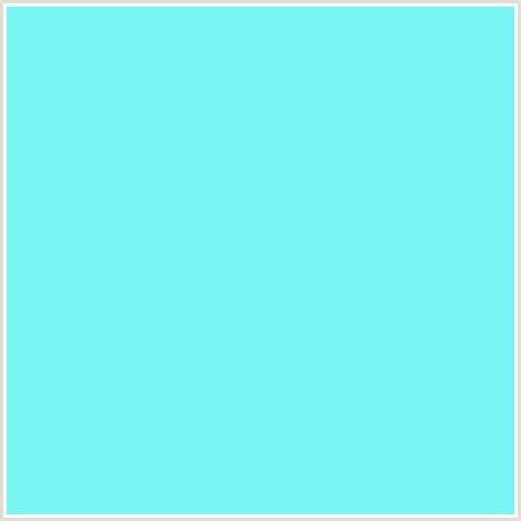 teal blue color 7af5f5 hex color rgb 122 245 245 light blue spray