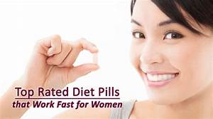 Ranking The Top Rated Diet Pills That Work Fast For Women