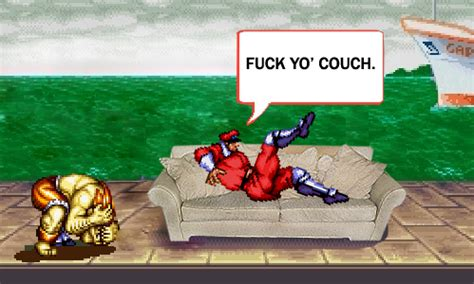 Fuck Yo Couch Meme - image 235671 fuck yo couch know your meme